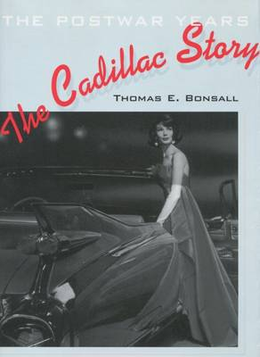 The Cadillac Story: The Postwar Years - Stanford General Books (Hardback)