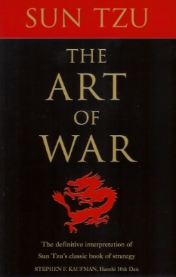 The Art of War: The Definitive Interpretation of Sun Tzu's Classic Book of Strategy for the Martial Artist (Paperback)