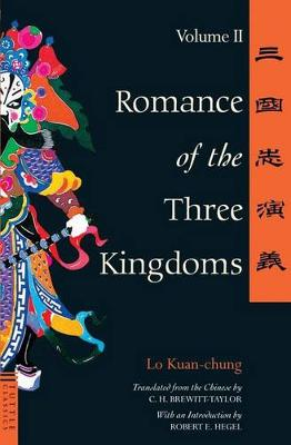 Romance of the Three Kingdoms: v.2 - Tuttle Classics of Asian Literature S. (Paperback)