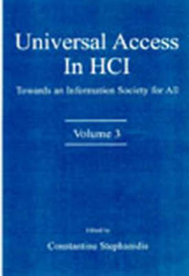 Universal Access in HCI: Towards an Information Society for All - Human Factors and Ergonomics (Hardback)