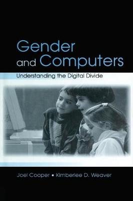 Gender and Computers: Understanding the Digital Divide (Paperback)