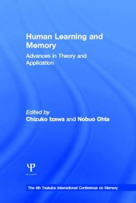 Human Learning and Memory: Advances in Theory and Applications: the 4th Tsukuba International Conference on Memory (Hardback)