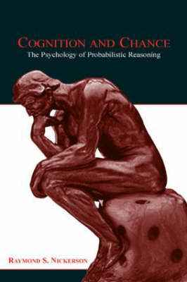 Cognition and Chance: The Psychology of Probabilistic Reasoning (Hardback)