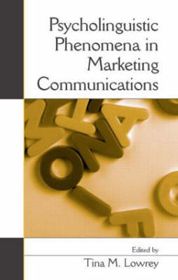 Psycholinguistic Phenomena in Marketing Communications (Hardback)