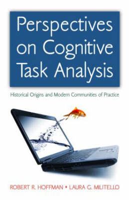 Perspectives on Cognitive Task Analysis - Expertise: Research and Applications Series (Hardback)