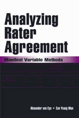Analyzing Rater Agreement: Manifest Variable Methods (Paperback)