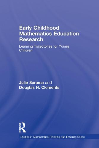 Early Childhood Mathematics Education Research - Studies in Mathematical Thinking and Learning Series (Hardback)