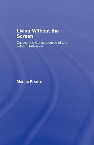 Living without the Screen (Hardback)