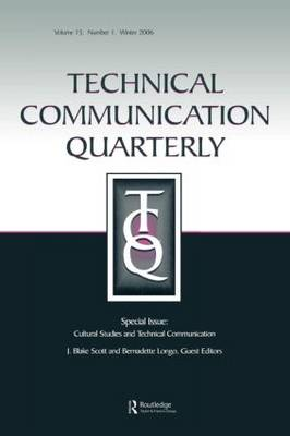 "Cultural Studies and Technical Communication: v. 15, issue 1: A Special Issue of ""Technical Communication Quarterly"" (Paperback)"