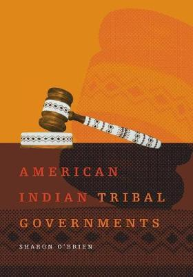 American Indian Tribal Governments - Civilization of American Indian S. v. 192 (Paperback)