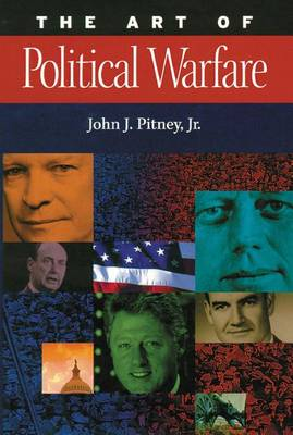 The Art of Political Warfare (Paperback)
