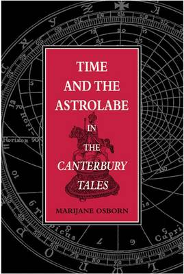 "Time and the Astrolabe in the ""Canterbury Tales"" (Hardback)"