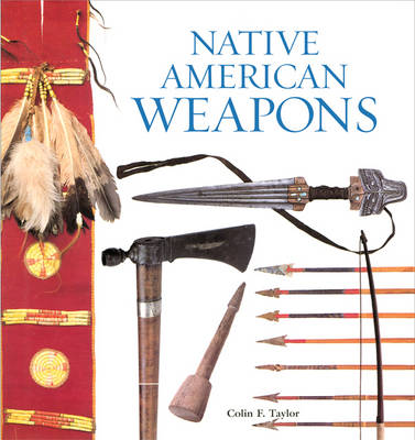 Native American Weapons (Paperback)