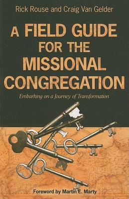 A Field Guide to the Missional Congregation: A Journey of Transformation (Paperback)