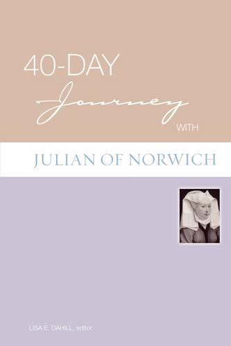 40-day Journey with Julian of Norwich - 40-day Journey (Paperback)