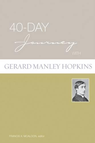 40-day Journey with Gerard Manley Hopkins - 40-day Journey (Paperback)