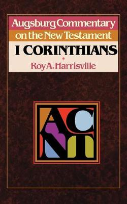 Augsburg Commentary on the New Testament: 1 Corinthians (Paperback)