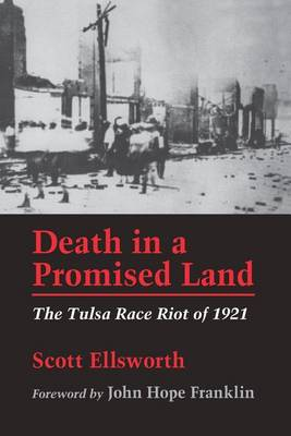 Death in a Promised Land: Tulsa Race Riots of 1921 (Paperback)