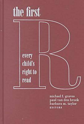 The First R: Every Child's Right to Read (Hardback)