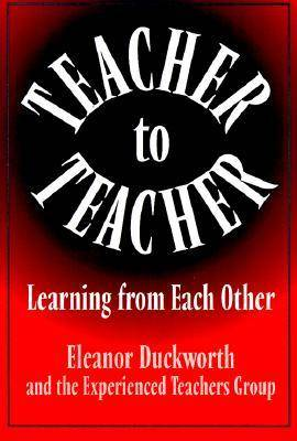Teacher to Teacher: Learning from Each Other (Paperback)