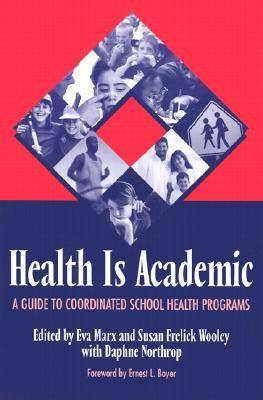 Health is Academic: Guide to Coordinated School Health Programs (Paperback)