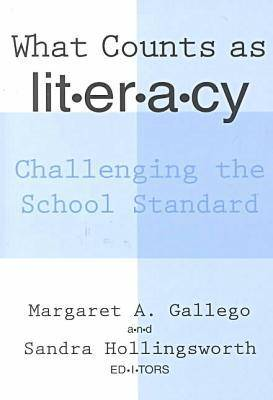 What Counts as Literacy: Challenging the School Standard - Language & Literacy (Paperback)