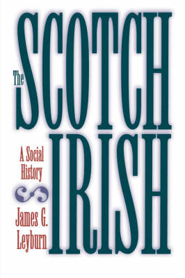 The Scotch-Irish: A Social History (Paperback)