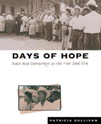 Days of Hope: Race and Democracy in the New Deal Era (Paperback)