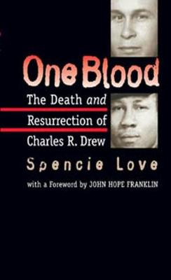 One Blood: The Death and Resurrection of Charles R. Drew (Paperback)