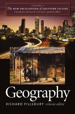 The New Encyclopedia of Southern Culture: Geography v. 2 (Paperback)