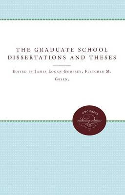 The Graduate School Dissertations and Theses (Paperback)