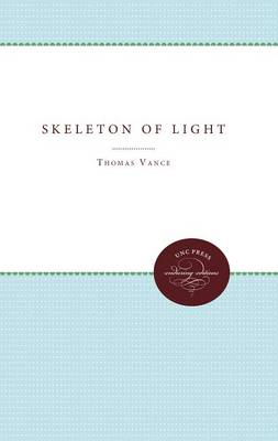 Skeleton of Light - UNC Press Enduring Editions (Paperback)
