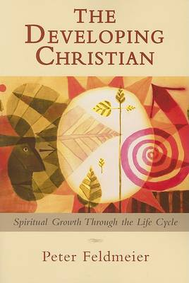 The Developing Christian: Spiritual Growth Through the Life Cycle (Paperback)