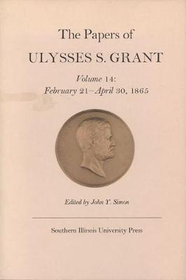 The Papers of Ulysses S. Grant (Hardback)