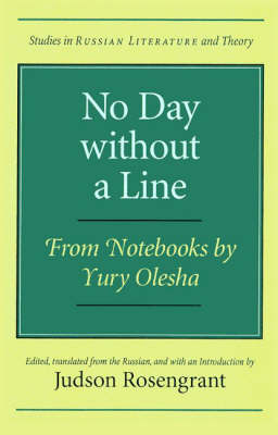 No Day without a Line: From Notebooks by Yury Olesha (Paperback)