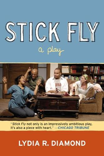 Stick Fly: A Play (Paperback)