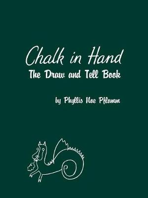 Chalk in Hand: The Draw and Tell Book (Paperback)