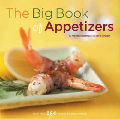 The Big Book of Appetizers: More Than 250 Recipes for Any Occasion (Paperback)