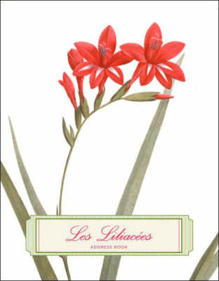 Les Liliacees Address Book: The New York Botanical Garden (Address book)