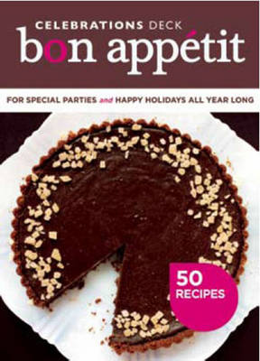 """Bon Appeite"" Celebrations Deck: 50 Recipes for Special Parties and Happy Holidays All Year Long (Novelty book)"