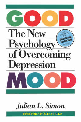 Good Mood: New Psychology of Overcoming Depression (Paperback)