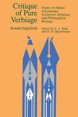 Critique of Pure Verbiage: Essays on Abuses of Language in Literary, Religious and Philosophical Writings (Paperback)