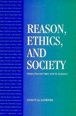 Reason, Ethics and Society: Themes from Kurt Baier, with His Responses (Paperback)