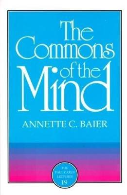 The Commons of the Mind - Paul Carus Lectures v. 19 (Paperback)