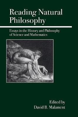Reading Natural Philosophy: Essays in the History and Philosophy of Science and Mathematics (Paperback)