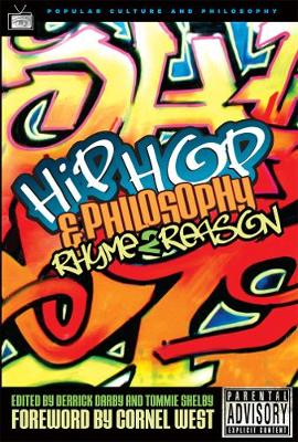 Hip-hop and Philosophy: Rhyme 2 Reason (Paperback)