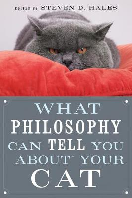 What Philosophy Can Tell You About Your Cat (Paperback)