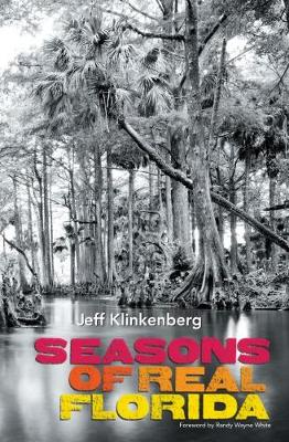 Seasons of Real Florida - The Florida History and Culture Series (Hardback)