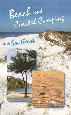 Beach and Coastal Camping in the Southeast (Paperback)