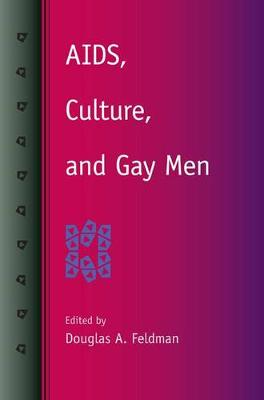 AIDS, Culture, and Gay Men (Paperback)